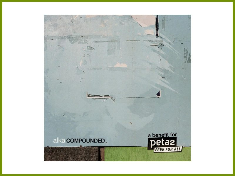 Get the remix by At Work for Alka, on remix album PETA benefit