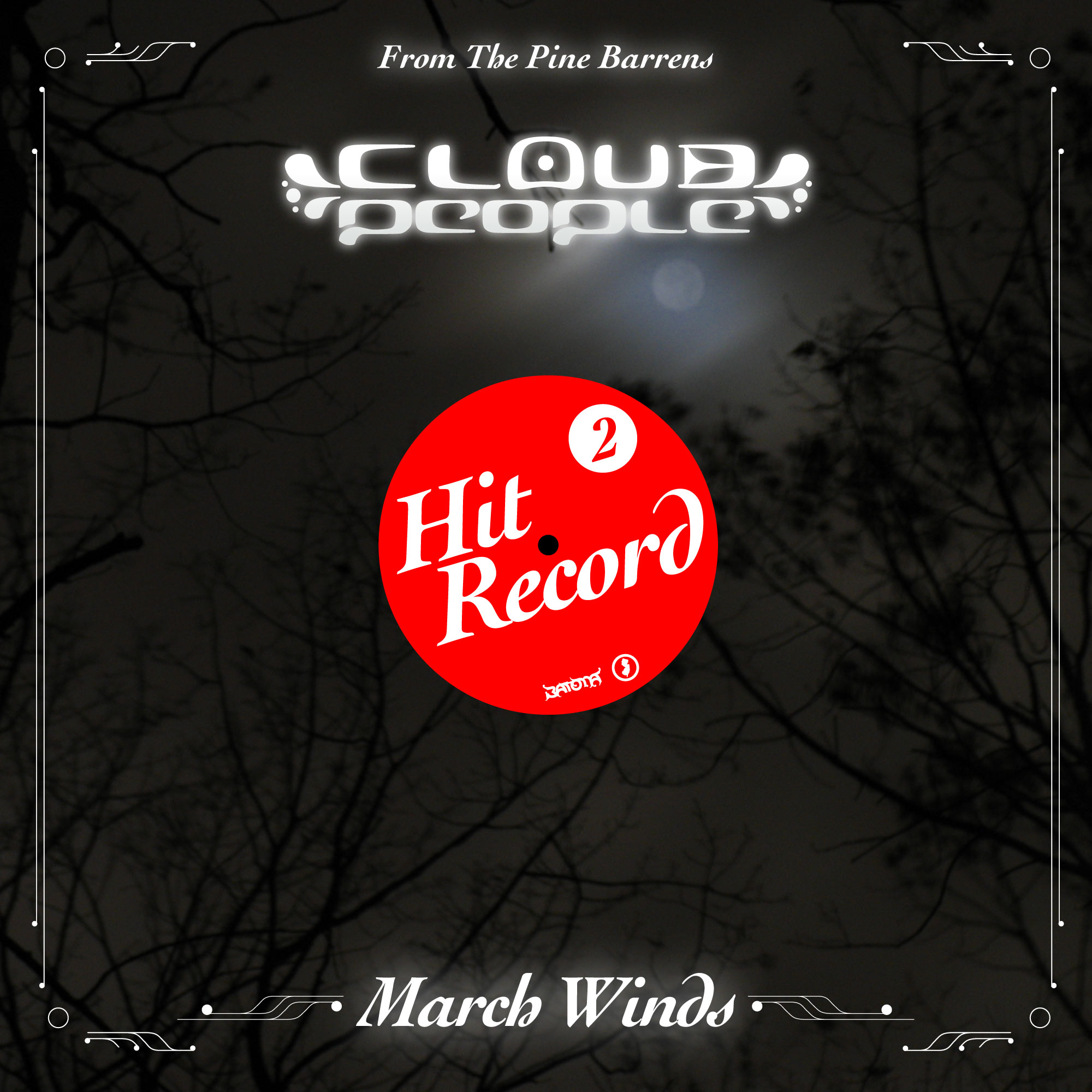 Cloud People - Hit Record 2 - March Winds