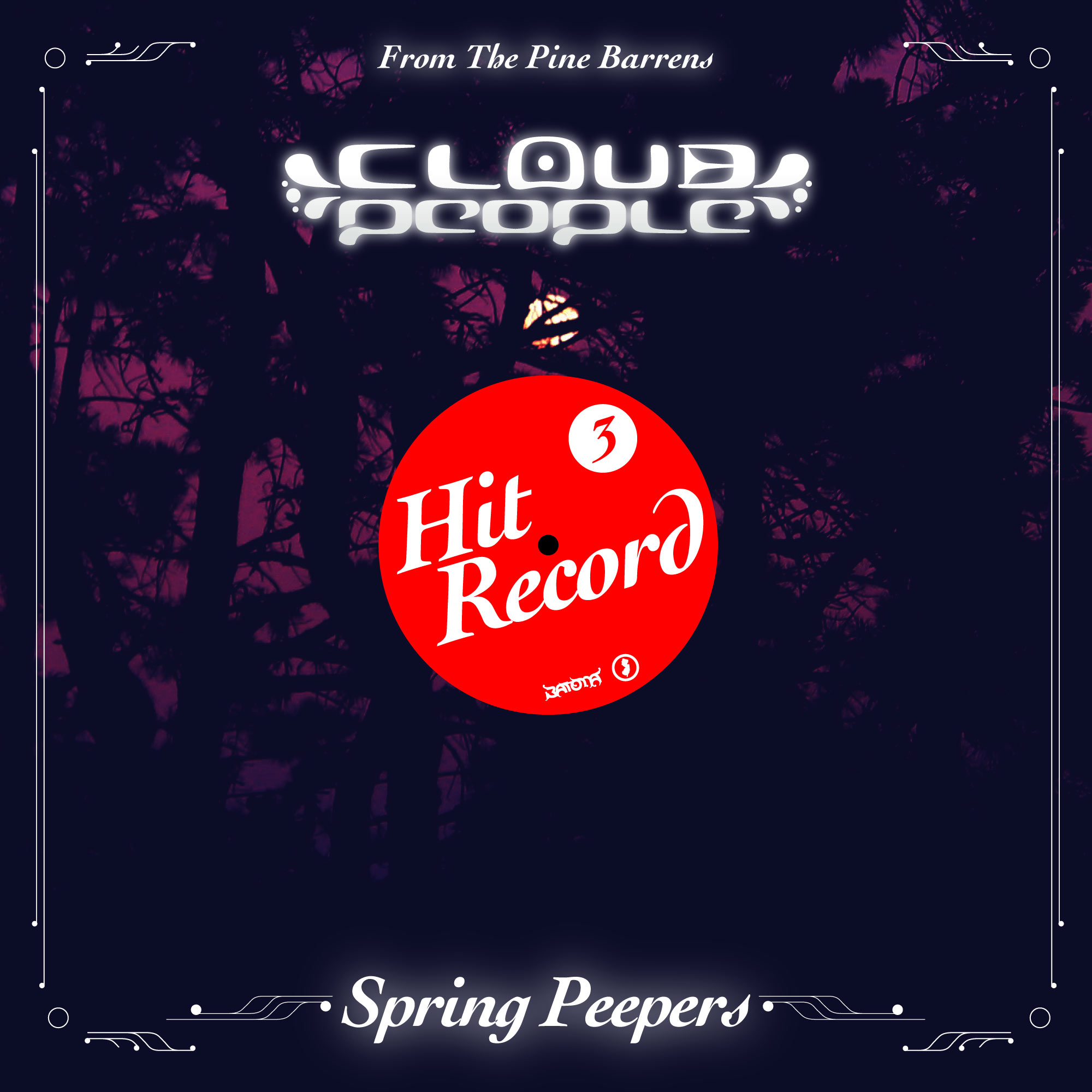 Cloud People - Hit Record 3 - Spring Peepers