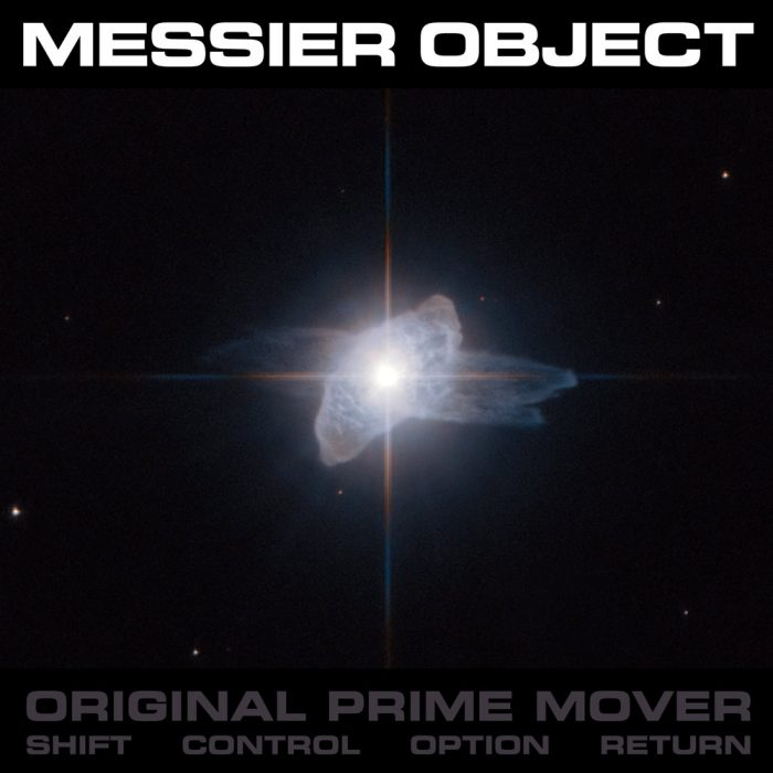 "Messier Object ● ""Original Prime Mover"" ● PATH11"
