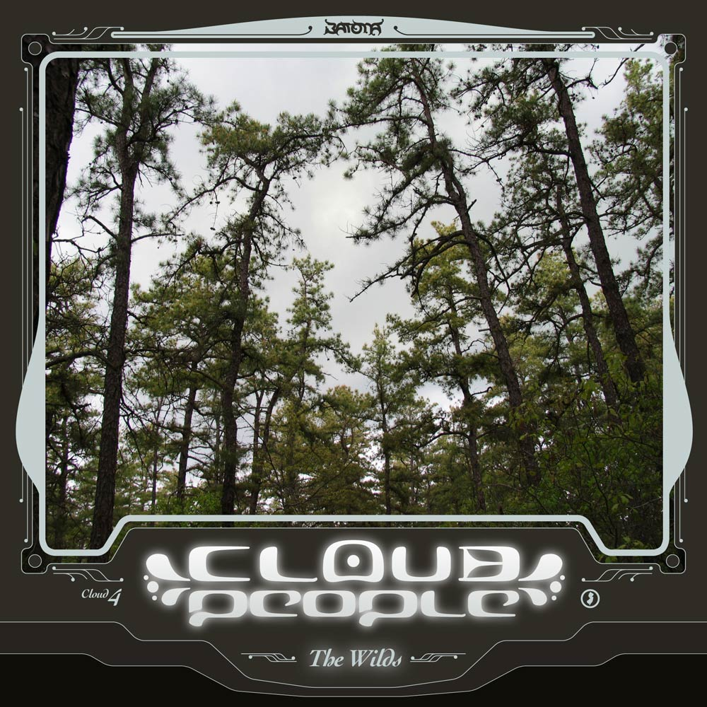 """Cloud People - """"The Wilds"""" - PATH9"""