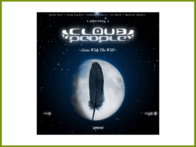 """Available now: Cloud People """"Gone With The Wild"""" remix album"""