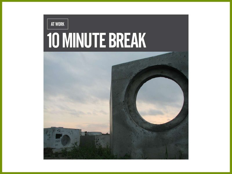 "See and hear ""10 Minute Break"": a new video short by At Work"