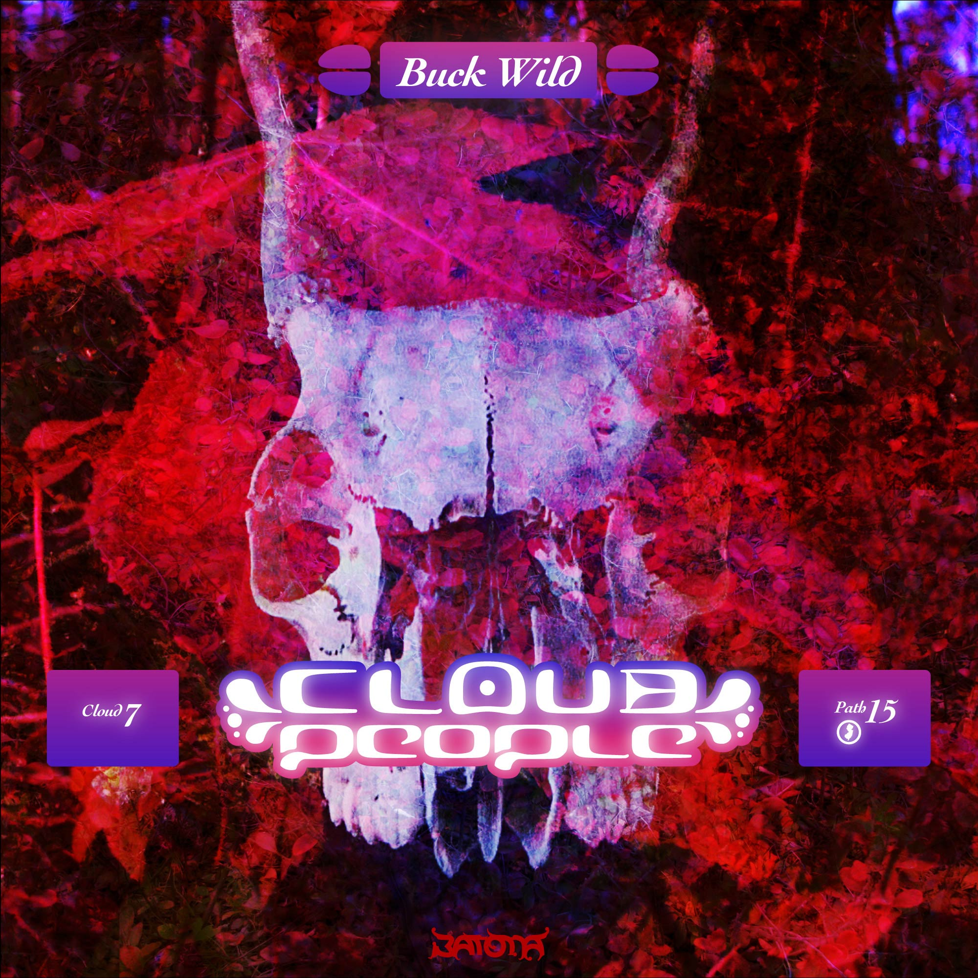 "Cloud People - ""Buck Wild"" - PATH15"